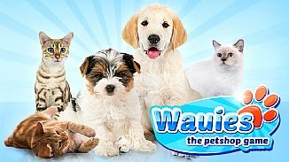 Wauies - The Pet Shop Game - darmowa gra - Hoduj zwierzaki i zarządzaj własnym sklepem zoologicznym!