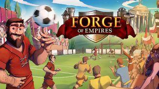 Forge of Empires - darmowa gra - Rozwijaj swoją cywilizację na przestrzeni wielu historycznych epok